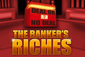 Deal Or No Deal - The Banker's Riches автомат